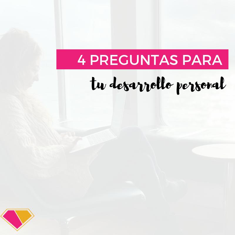 4 preguntas para guiar tu desarrollo personal y profesional